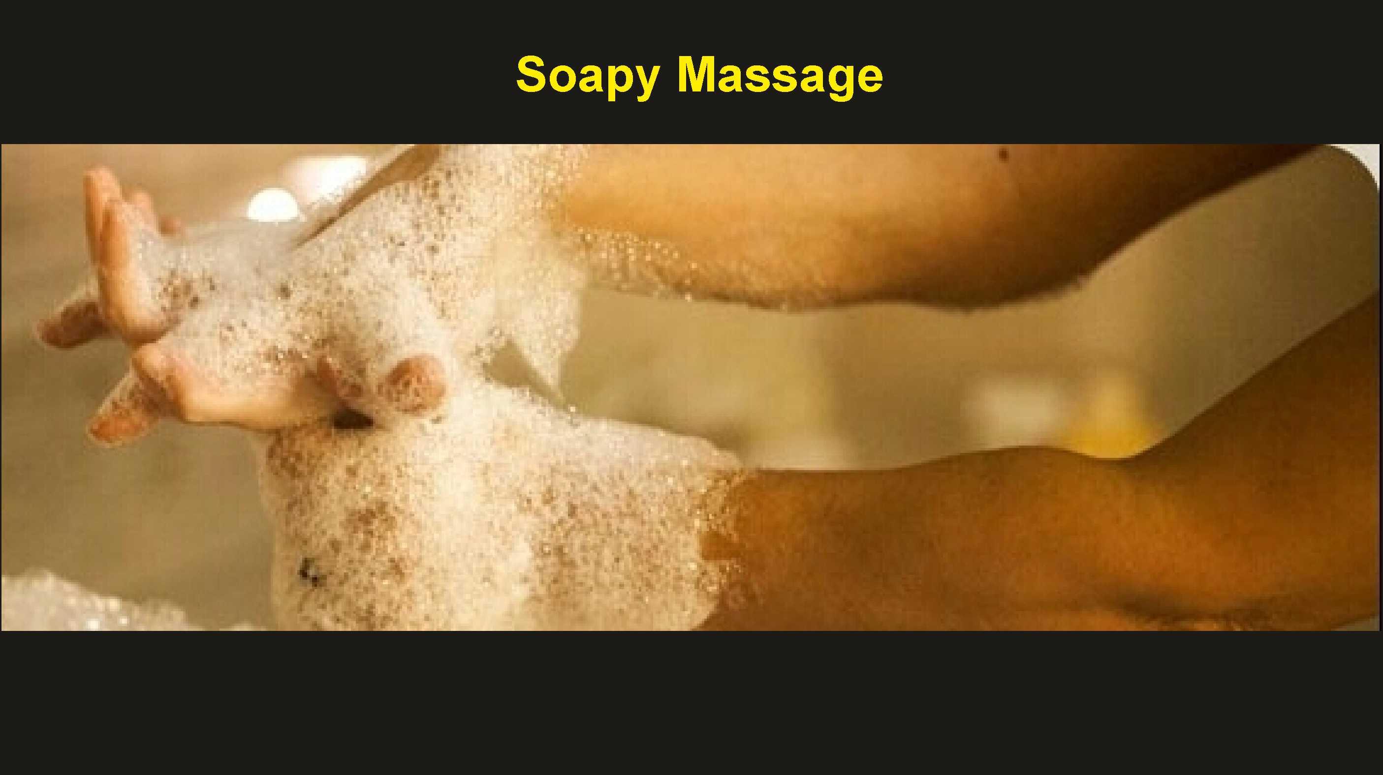 Soapy Massage Part 1